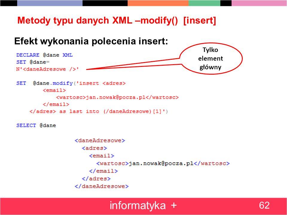 Metody typu danych XML –modify() [insert]